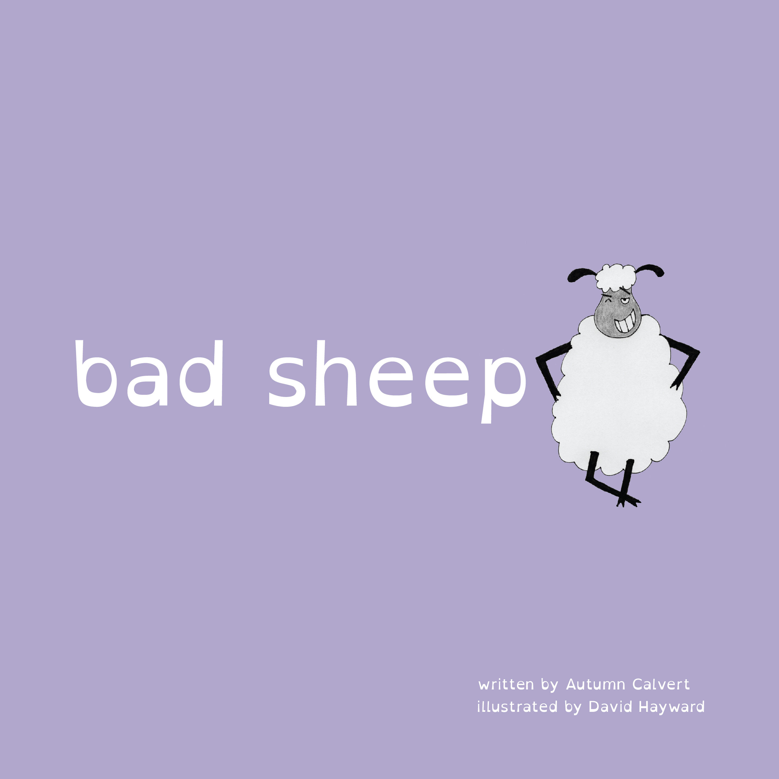 Bad Sheep: The Story Behind The Story